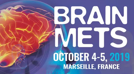 9th ANNUAL BRAIN METS CONGRESS | OCTOBER 4-5 2019 • MARSEILLE, FRANCE