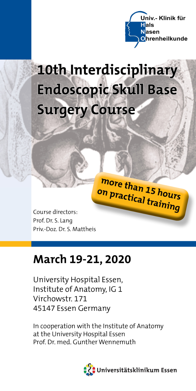 10th Interdisciplinary Endoscopic Skull Base Surgery Course ∞ Essen, Germany ∞ 19 - 21 March 2020