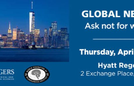Register for Global Neurosurgery, Thu/Fri April 30-May1 in Jersey City, NJ